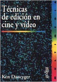 TÉCNICAS DE EDICIÓN EN CINE Y VIDEO