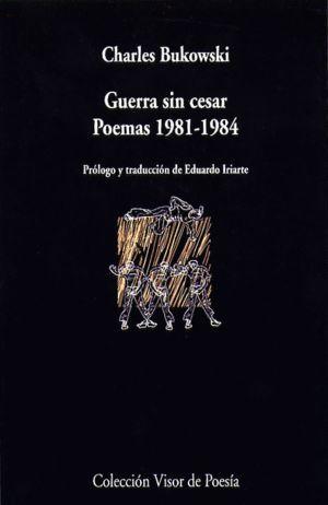 GUERRA SIN CESAR POEMAS 1981-1984