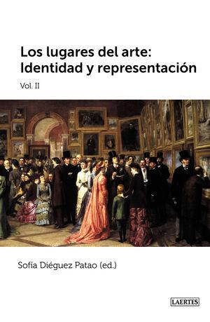 LOS LUGARES DEL ARTE II: IDENTIDAD Y REPRESENTACIÓN