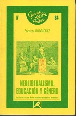 NEOLIBERALISMO, EDUCACIÓN Y GÉNERO