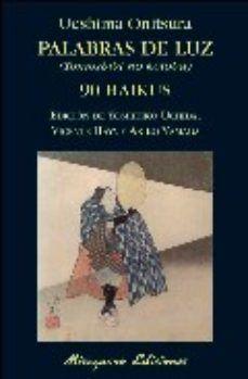 PALABRAS DE LUZ. 90 HAIKUS