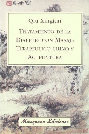 TRATAMIENTO DE LA DIABETES CON MASAJE CHINO Y ACUPUNTURA