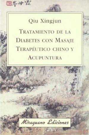 TRATAMIENTO DE LA DIABETES CON MASAJE CHINO Y ACUPUNTURA