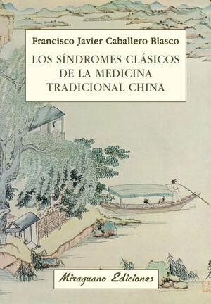 SINDROMES CLASICOS DE LA MEDICINA TRADICIONAL CHINA