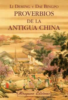 PROVERBIOS DE LA ANTIGUA CHINA