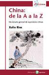 CHINA: DE LA A A LA Z