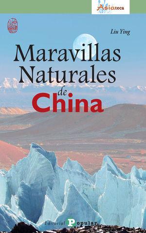 MARAVILLAS NATURALES DE CHINA