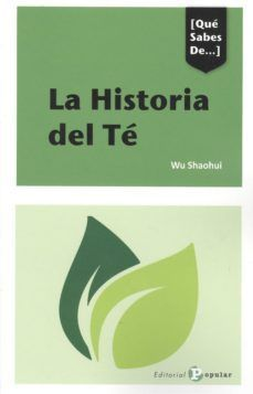 HISTORIA DEL TE, LA