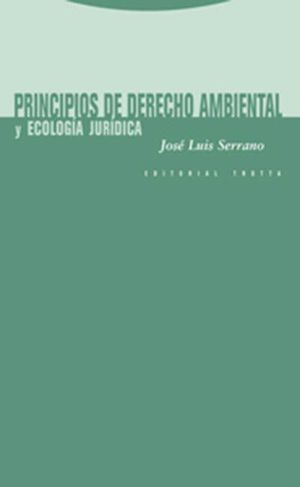 PRINCIPIOS DE DERECHO AMBIENTAL Y ECOLOGIA JURIDICA