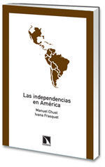 LAS INDEPENDENCIAS DE AMÉRICA