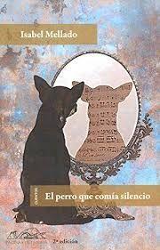 PERRO QUE COMIA SILENCIO, EL
