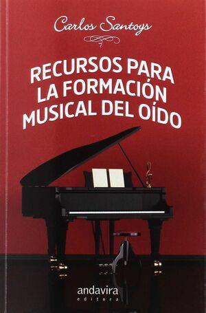 RECURSOS PARA LA FORMACION MUSICAL DEL OIDO