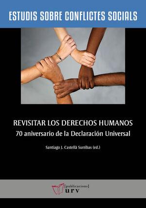REVISITAR LOS DERECHOS HUMANOS
