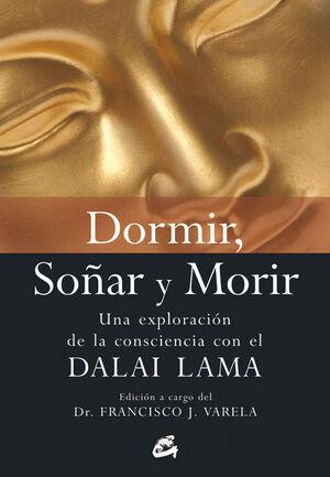 DORMIR, SOÑAR Y MORIR