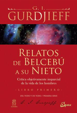 RELATOS DE BELCEBÚ A SU NIETO - LIBRO PRIMERO