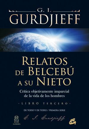 RELATOS DE BELCEBÚ A SU NIETO - LIBRO TERCERO
