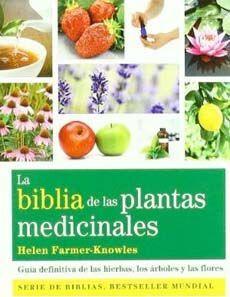 BIBLIA DE LAS PLANTAS MEDICINALES