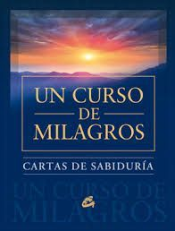 CURSO DE MILAGROS, UN