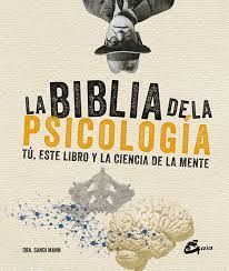BIBLIA DE LA PSICOLOGIA, LA