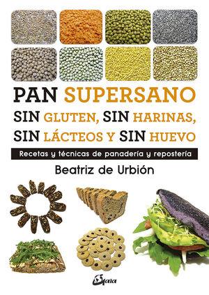 PAN SUPERSANO SIN GLUTEN, SIN HARINAS, SIN LÁCTEOS Y SIN HUEVO
