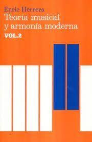TEORÍA MUSICAL Y ARMONÍA MODERNA VOL. II