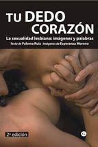 TU DEDO CORAZON: SEXUALIDAD LESBIANA