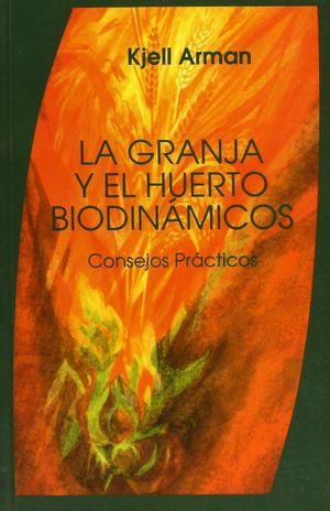 GRANJA Y EL HUERTO BIODINAMICO