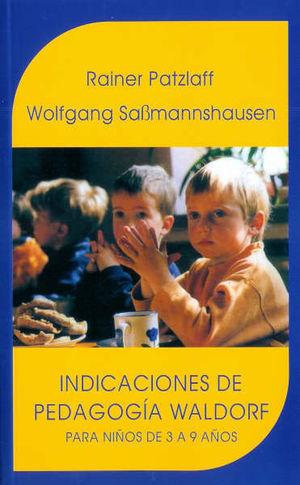 INDICACIONES DE LA PEDAGOGÍA WALDORF