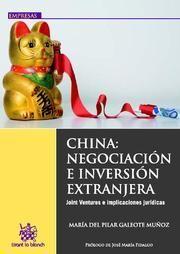 CHINA : NEGOCIACIÓN E INVERSIÓN EXTRANJERA