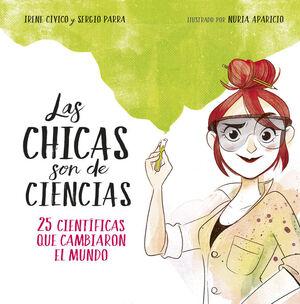 CHICAS SON DE CIENCIA, LAS