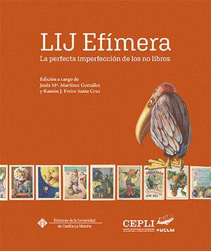 LIJ EFÍMERA. LA PERFECTA IMPERFECCIÓN DE LOS NO LIBROS