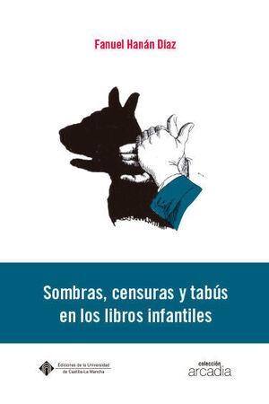 SOMBRAS, CENSURAS Y TABÚS EN LOS LIBROS INFANTILES