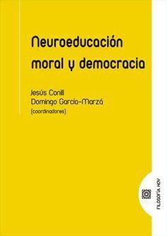 NEUROEDUCACION MORAL Y DEMOCRACIA