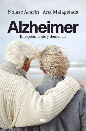 ALZHEIMER. ENVEJECIMIENTO Y DEMENCIA
