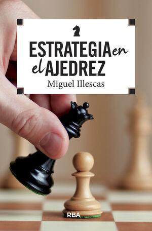 ESTRATEGIA EN EL AJEDREZ