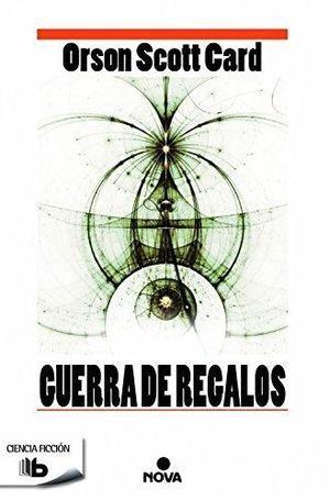 GUERRA DE REGALOS (SAGA DE ENDER 11)