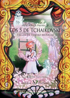 LOS 5 DE TCHAIKOVSKI. TALLER DE TEATRO MUSICAL