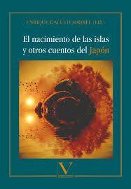 NACIMIENTO DE LAS ISLAS Y OTROS CUENTOS DEL JAPON
