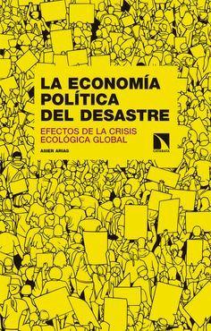 ECONOMIA POLITICA DEL DESASTRE