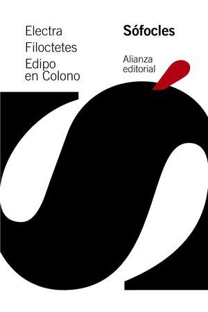ELECTRA. FILOCTETES. EDIPO EN COLONO