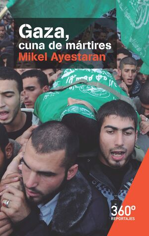GAZA CUNA DE MARTIRES