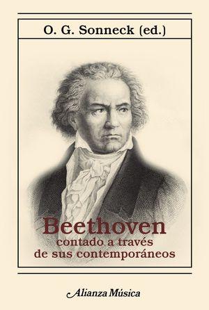 BEETHOVEN CONTADO A TRAVÉS DE SUS CONTEMPORÁNEOS