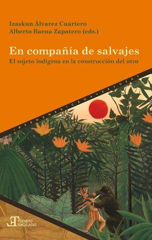 EN COMPAÑÍA DE SALVAJES