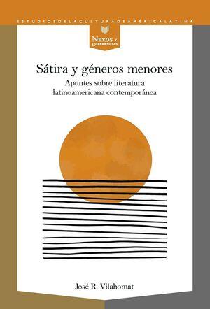 SÁTIRA Y GÉNEROS MENORES