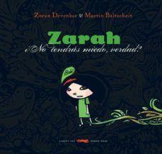 ZARAH, ¿NO TENDRAS MIEDO VERDAD?