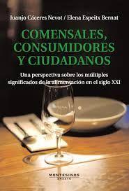 COMENSALES, CONSUMIDORES Y CIUDADANOS
