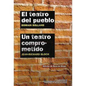 EL TEATRO DEL PUEBLO / UN TEATRO COMPROMETIDO