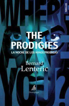 PRODIGIES, THE LA NOCHE DE LOS NIÑOS PRODIGIO