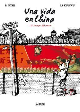 UNA VIDA EN CHINA I