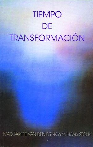 TIEMPO DE TRANSFORMACIÓN